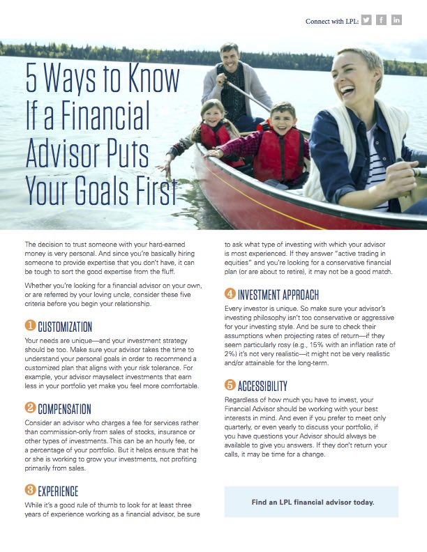 5 Ways to Know If a Financial Advisor Puts Your Goals First